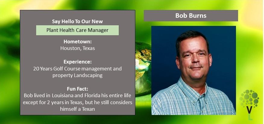 Bob Burns – Plant Health Care Manager